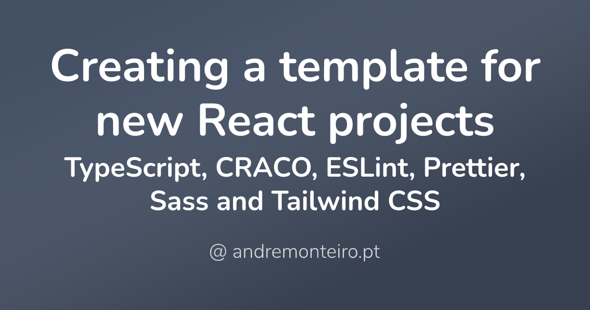 Creating a template for new React projects